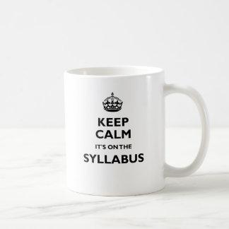Guarde la calma que está en el programa taza de café