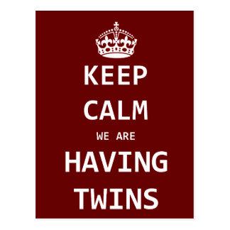 Guarde la calma que estamos teniendo gemelos postal