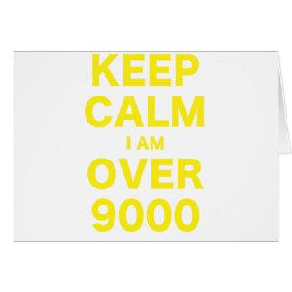 Guarde la calma que estoy sobre 9000 felicitación