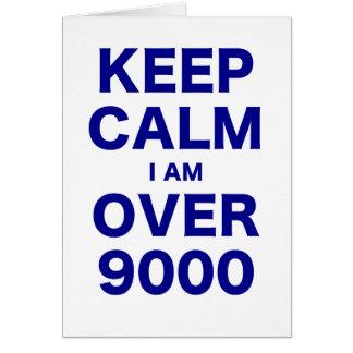 Guarde la calma que estoy sobre 9000 felicitacion