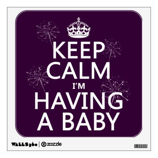 Guarde la calma que estoy teniendo un bebé (cualqu