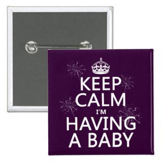 Guarde la calma que estoy teniendo un bebé (cualqu pin