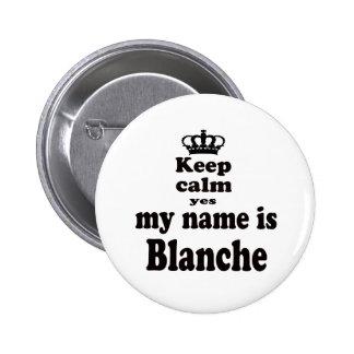 Guarde la calma que mi nombre es sí Blanche