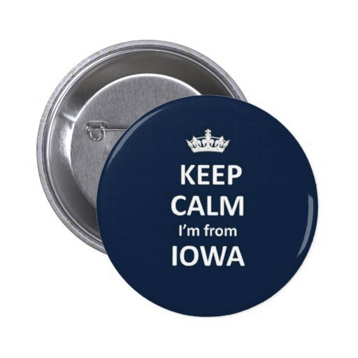 Guarde la calma que soy de Iowa Pins