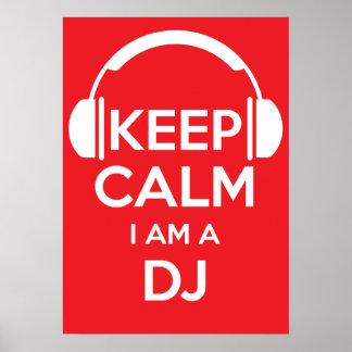 Guarde la calma que soy DJ Póster