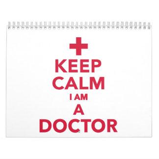 Guarde la calma que soy doctor calendario de pared