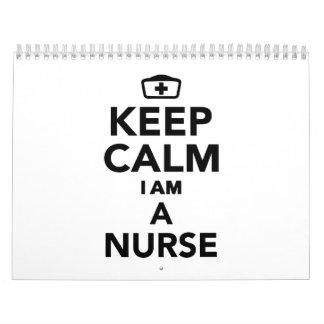 Guarde la calma que soy enfermera calendario de pared