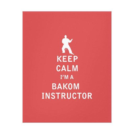 Guarde la calma que soy instructor de Bakom Lona Estirada Galerias