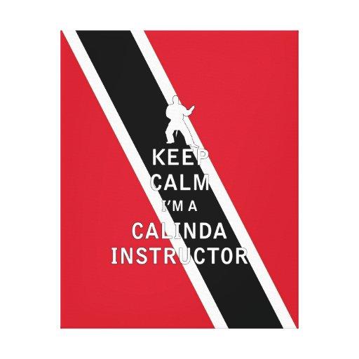 Guarde la calma que soy instructor de Calinda Impresion En Lona