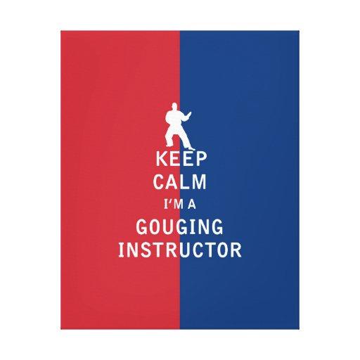 Guarde la calma que soy instructor de escopleo con lienzo envuelto para galerias