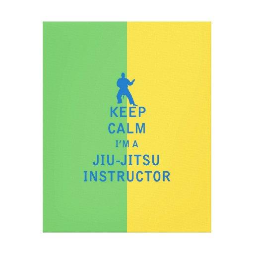 Guarde la calma que soy instructor de Jiu-Jitsu Impresión En Lona