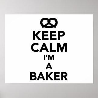 Guarde la calma que soy panadero póster