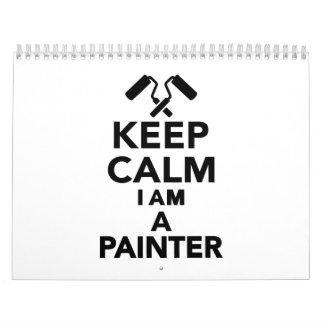 Guarde la calma que soy pintor calendarios