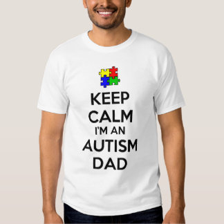 Guarde la calma que soy un papá del autismo remeras