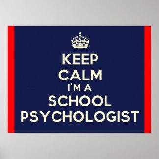Guarde la calma que soy una impresión del psicólog póster