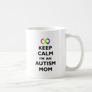 Guarde la calma que soy una mamá del autismo taza