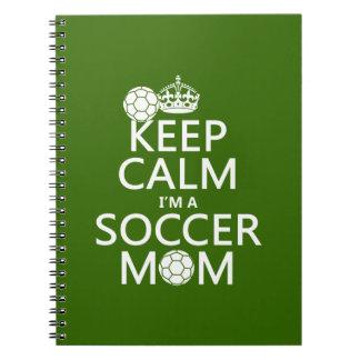 Guarde la calma que soy una mamá del fútbol en cu libretas espirales