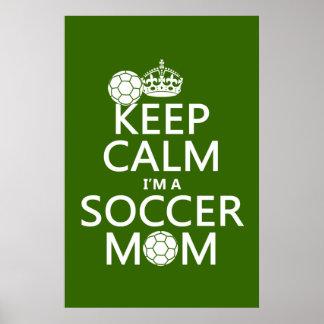 Guarde la calma que soy una mamá del fútbol (en cu posters