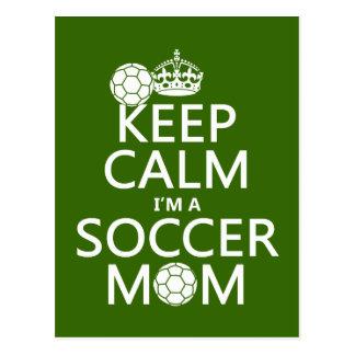 Guarde la calma que soy una mamá del fútbol en cu postal