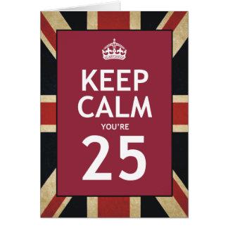 Guarde la calma que usted es 25 felicitación
