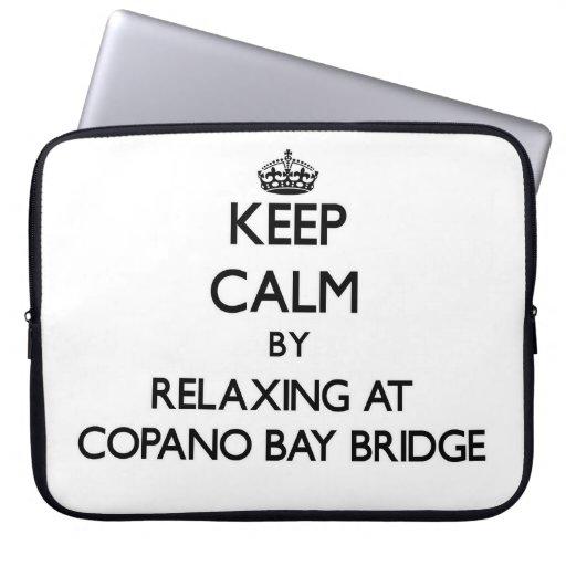 Guarde la calma relajándose en el puente Tejas de  Fundas Portátiles