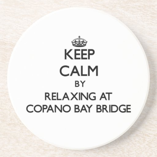 Guarde la calma relajándose en el puente Tejas de  Posavasos Diseño
