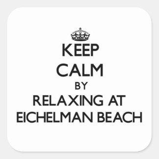 Guarde la calma relajándose en la playa Wisconsin Calcomanías Cuadradases
