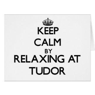 Guarde la calma relajándose en Tudor Massachusetts Felicitacion