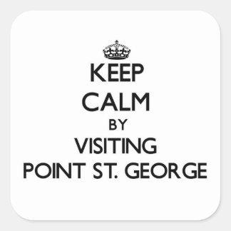 Guarde la calma visitando el punto San Jorge Pegatina Cuadradas Personalizadas
