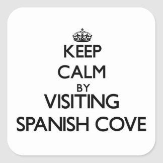 Guarde la calma visitando la ensenada española pegatina cuadrada