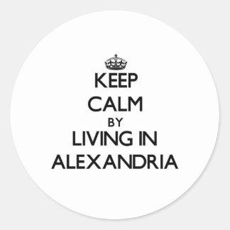 Guarde la calma viviendo en Alexandría