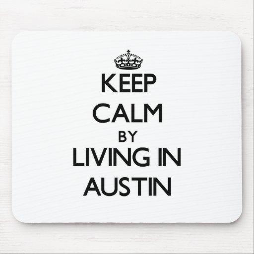 Guarde la calma viviendo en Austin Tapete De Raton