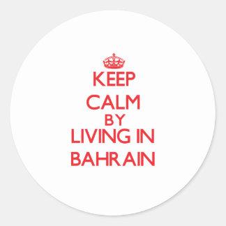 Guarde la calma viviendo en Bahrein Etiqueta Redonda