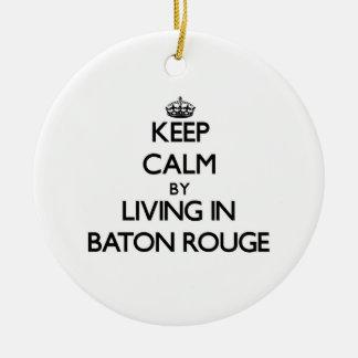 Guarde la calma viviendo en Baton Rouge Ornamentos De Reyes Magos