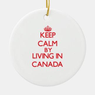 Guarde la calma viviendo en Canadá Ornamente De Reyes