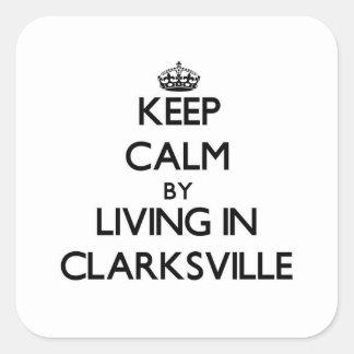 Guarde la calma viviendo en Clarksville