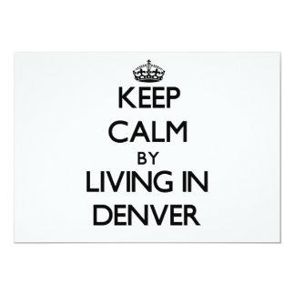 """Guarde la calma viviendo en Denver Invitación 5"""" X 7"""""""