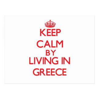 Guarde la calma viviendo en Grecia Tarjeta Postal
