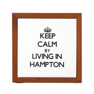 Guarde la calma viviendo en Hampton