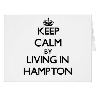 Guarde la calma viviendo en Hampton Tarjeta De Felicitación Grande