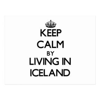 Guarde la calma viviendo en Islandia Tarjetas Postales