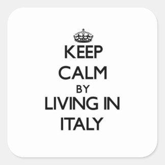 Guarde la calma viviendo en Italia