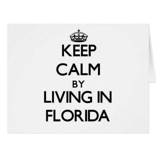 Guarde la calma viviendo en la Florida Tarjeta De Felicitación Grande