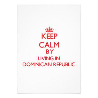 Guarde la calma viviendo en la República Dominican