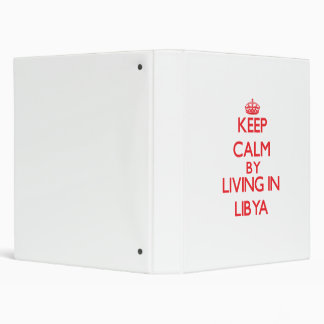 Guarde la calma viviendo en Libia