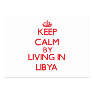 Guarde la calma viviendo en Libia Tarjetas De Visita Grandes