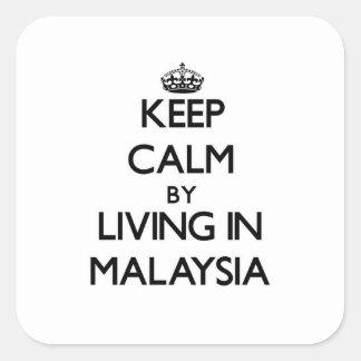 Guarde la calma viviendo en Malasia Calcomanía Cuadradas Personalizadas