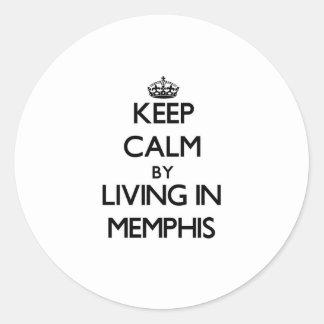 Guarde la calma viviendo en Memphis Etiquetas Redondas