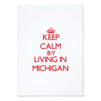 """Guarde la calma viviendo en Michigan Invitación 5"""" X 7"""""""