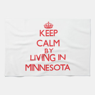 Guarde la calma viviendo en Minnesota Toalla De Mano